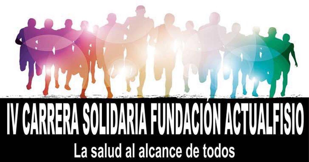 IV Carrera Solidaria Fundación Actualfisio